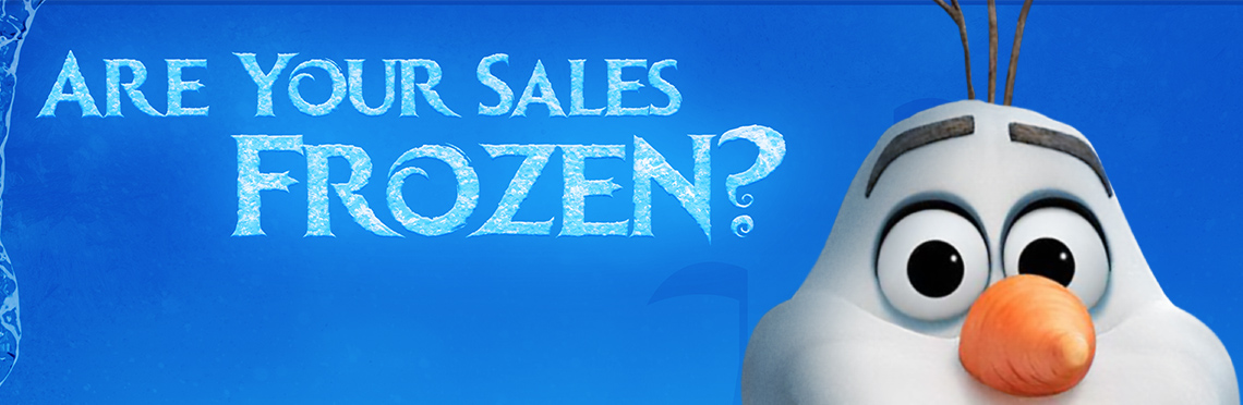 Picture of Olaf with title text that reads, 'Are Your Sales Frozen?'