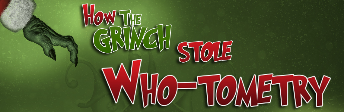 How the Grinch Stole Who-tometry text-image